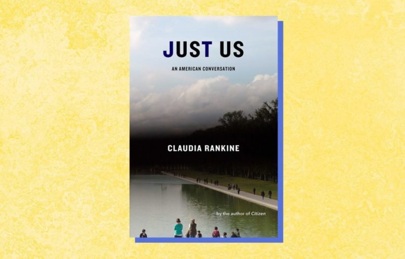 Virtual   Reading at the (Art)Table – 'Just Us: An American Conversation,' by Claudia Rankine